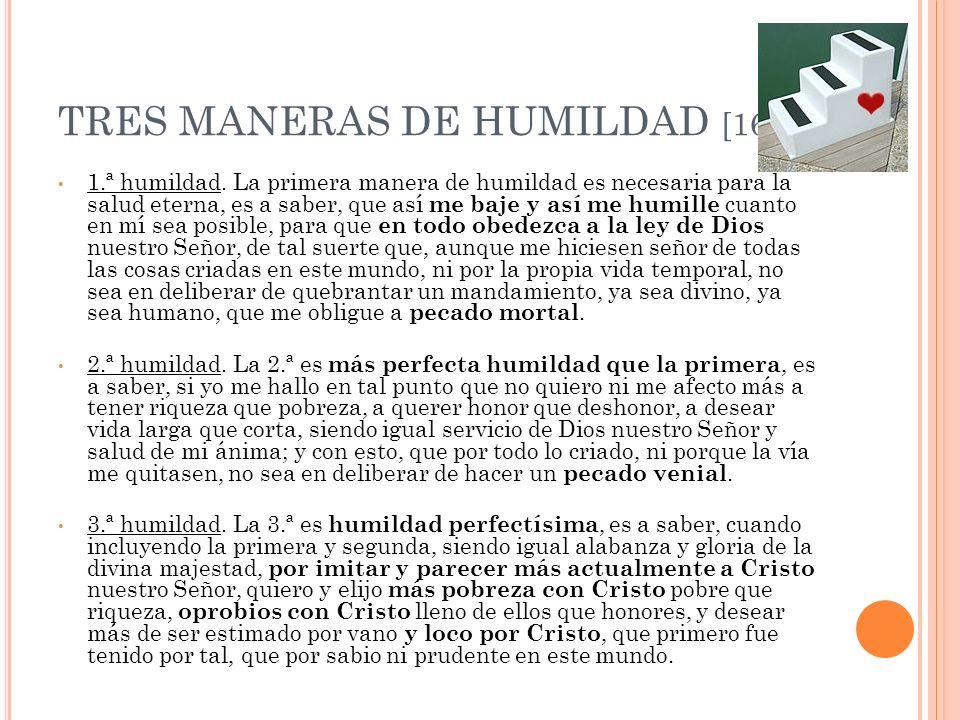 TRES MANERAS DE HUMILDAD [164]